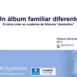 "Así viví el Taller: ""Un álbum familiar diferente"" (de principio a fin)"