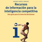 Recursos de información para la inteligencia competitiva