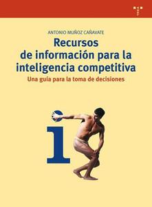 Recutrsos de información para la inteligencia competitiva