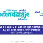 La Web Social y el uso de sus herramientas 2.0 en la docencia universitaria