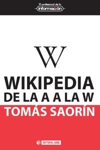 """Cubierta de """"Wikipedia de la A a la W"""" de Tomás Saorín"""