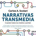 Narrativas transmedia: cuando todos los medios cuentan