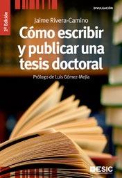Cómo escribir y publicar una tesis doctiral