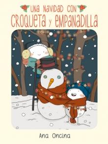 Una Navidad con Croqueta y Empanadilla