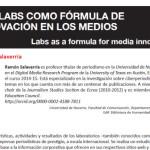 [#EPItecarios] Los labs como fórmula de innovación en los medios