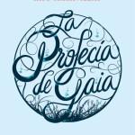 La profecía de Gaia