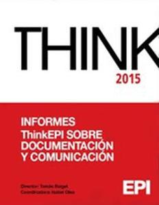 Informes ThinkEPI 2015 sobre Documentación y Comunicación