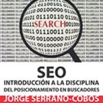 SEO. Introducción a la disciplina del posicionamiento en buscadores