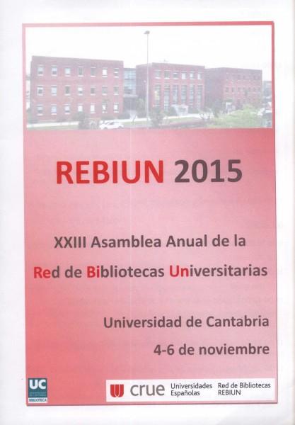 XXIII Asamblea Anual de REBIUN 2015