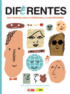 """""""Diferentes: Guía ilustrada Diferentes sobre Diversidad y disCapacidad"""""""