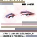 El testamento de Óscar Botxí