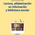 Lectura, alfabeetización en información y biblioteca escolar