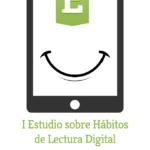 I Estudio sobre Hábitos de Lectura Digital