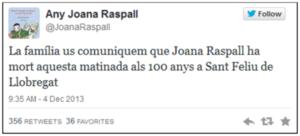 La familia os comunica que Joana Raspall ha muerto esta Madrugada a los 100 años en Sant Feliu de Llobregat