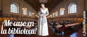 ¡Me caso en la biblioteca!