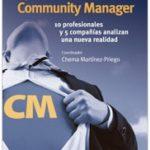 Quiero ser Community Manager: 10 profesionales y 5 compañías analizan una nueva realidad