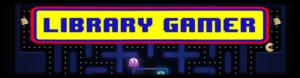 Library Gamer
