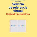 """Cubierta de """"Servicio de referencia virtual : realidad y perspectivas"""""""