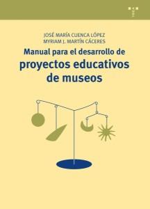 Manual para el desarrollo de proyectos educativos de museos