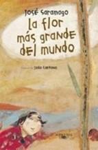 La flor más grandel mundo (José Saramago)
