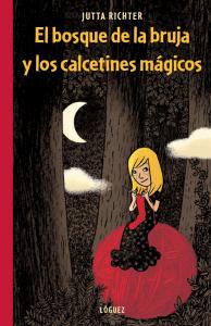 El bosque de la bruja y los calcetines mágicos