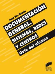 Documentación General. Sistemas, Redes y Centos. Guía del alumno