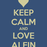 Keep calm & love ALFIN
