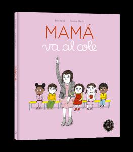 Mama-va-al-cole_3D_alta-525x600