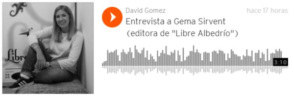 """Entrevista a Gema Sirvent (editora de """"Libre Albedrío"""")"""