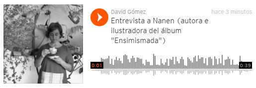 """Entrevista a Nanen (autora e ilustradora del álbum """"Ensimismada"""")"""
